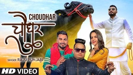 1590203980 Choudhar Lyrics – Raju Punjabi