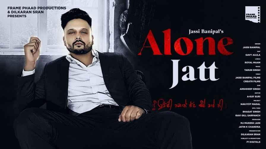 Alone Jatt Lyrics – Jassi Banipal Gavy Aujla