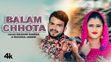 Balam Chhota Lyrics – Masoom Sharma Ruchika Jangid