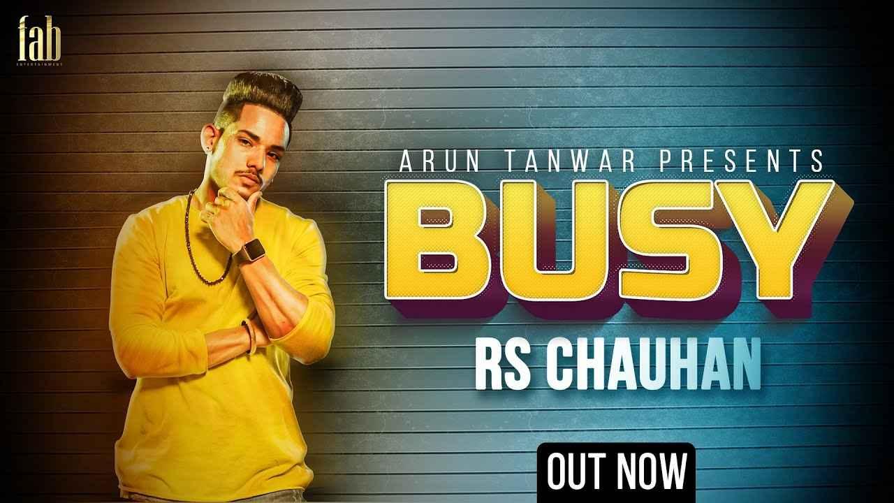Busy Lyrics – RS Chauhan