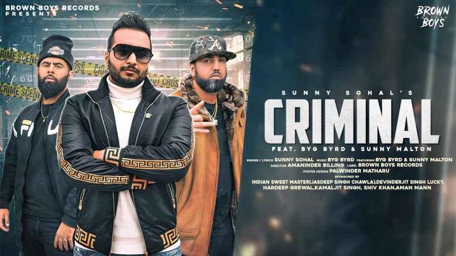 Criminal Lyrics – Sunny Sohal