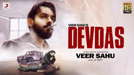 Devdas Lyrics – Veer Sahu