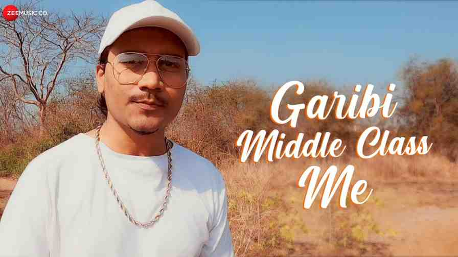 Garibi Middle Class Me Lyrics – Elwin