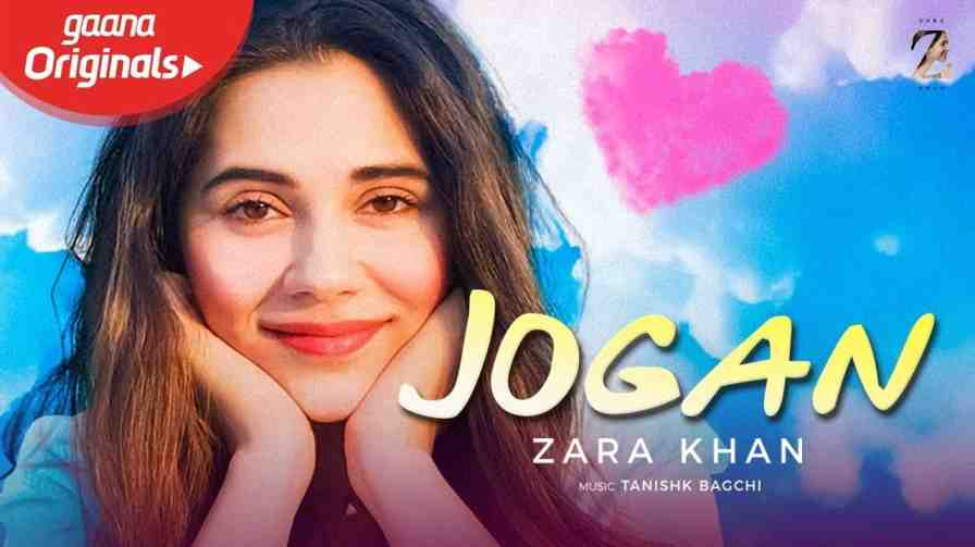 Jogan Lyrics – Zara Khan Yasser Desai
