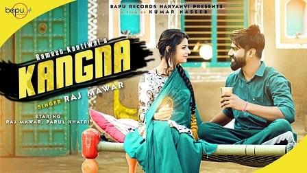 Kangna Lyrics – Raj Mawer Raju Punjabi