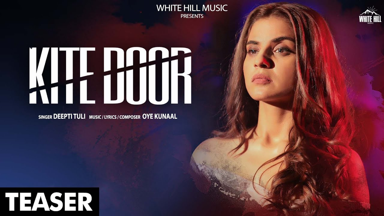 Kite Door Lyrics – Deepti Tuli