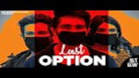 Last Option Lyrics – Devender Ahlawat