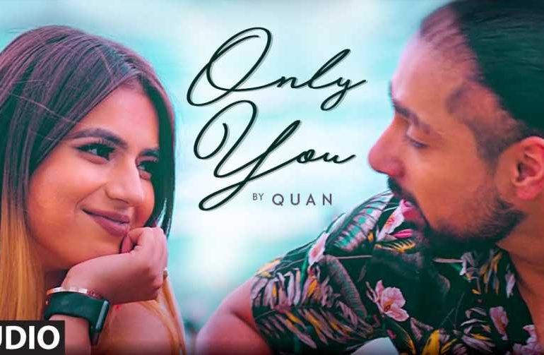 Only You Lyrics – Quan