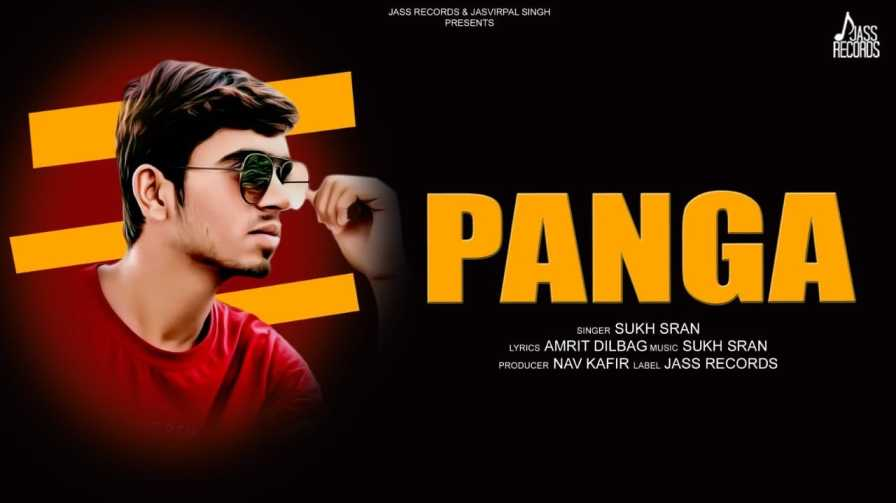 Panga Lyrics – Sukh Sran