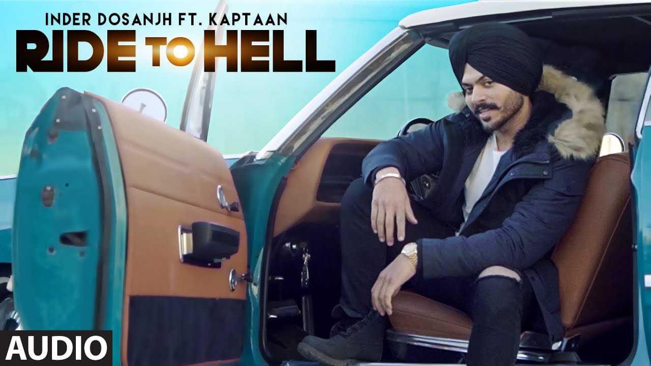 Ride To Hell Lyrics – Inder Dosanjh