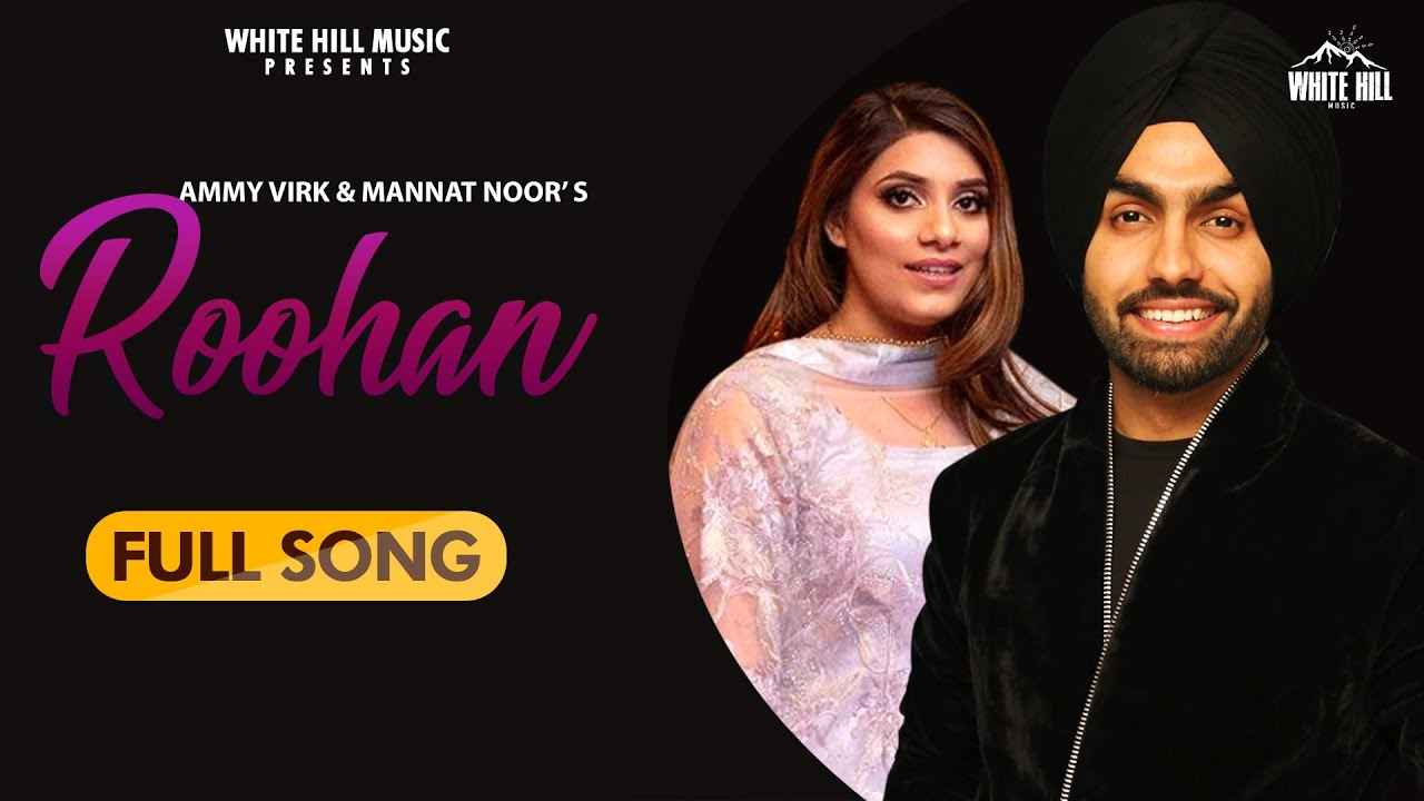 Roohan Lyrics – Ammy Virk