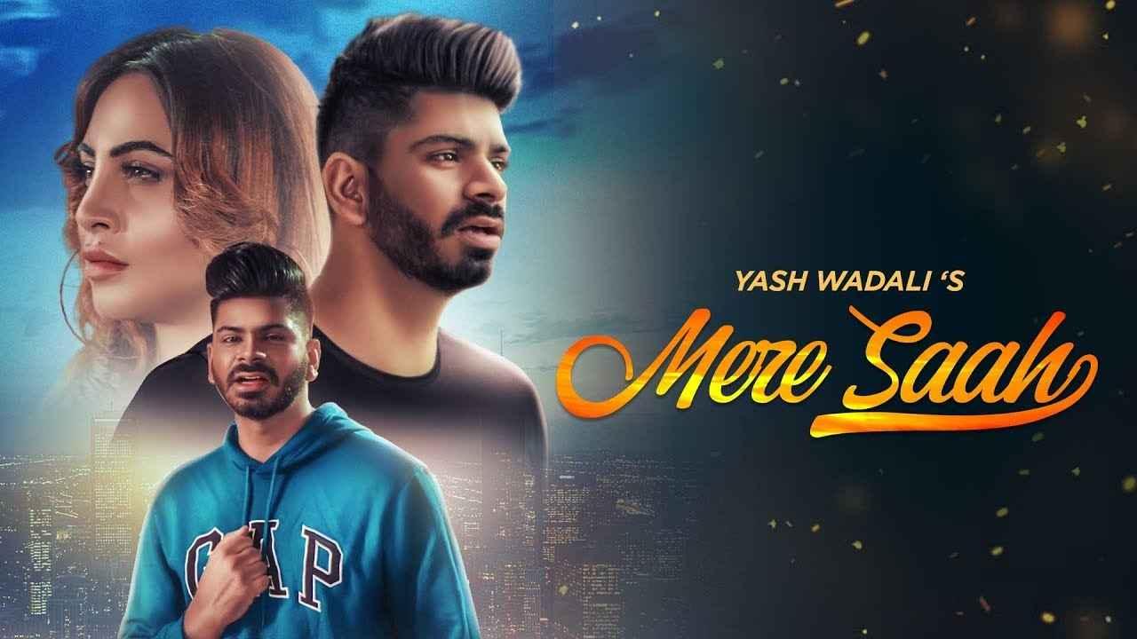 Saah Mere Lyrics – Yash Wadali