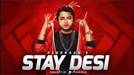 Stay Desi Lyrics – Pardhaan