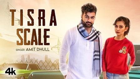 Tisra Scale Lyrics – Amit Dhull