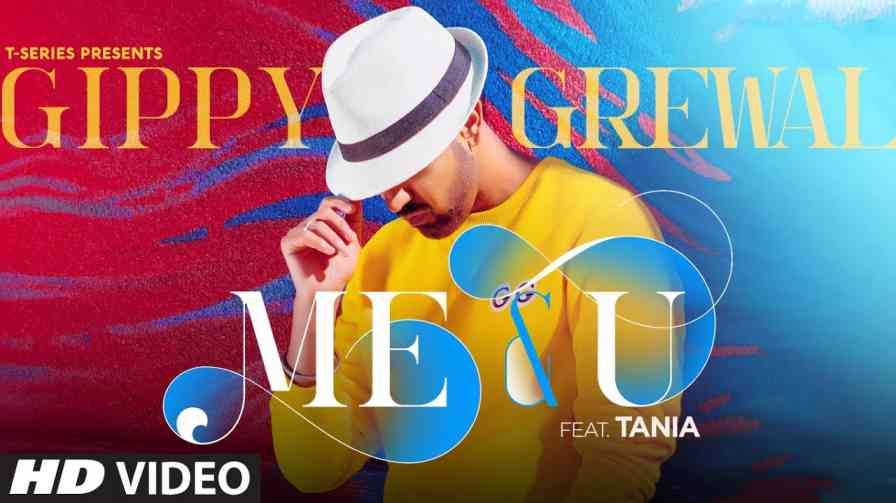 Me You Lyrics – Gippy Grewal