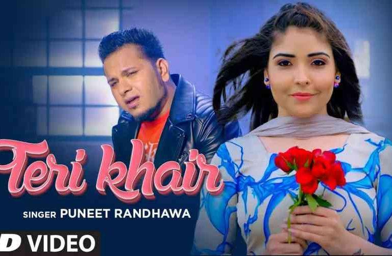 Teri Khair Lyrics – Puneet Randhawa
