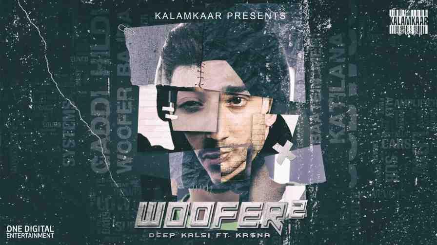 Woofer 2 Lyrics – Deep Kalsi Krna
