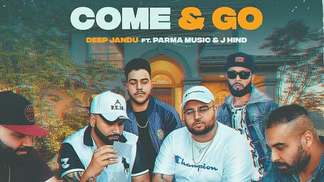 come and go deep jandu
