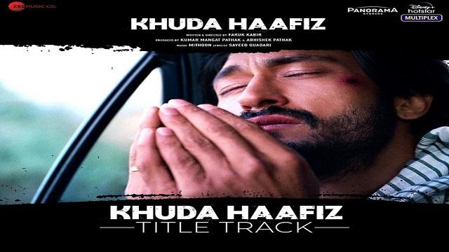 khuda haafiz title track vishal dadlani
