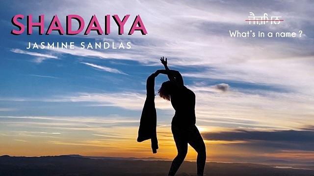 shadaiya jasmine sandlas