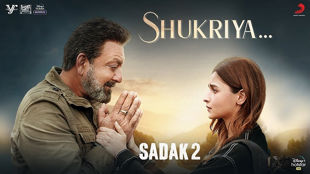 shukriya sadak 2